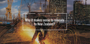 Why it makes sense to relocate to New Zealand?