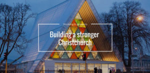 Building a stronger Christchurch